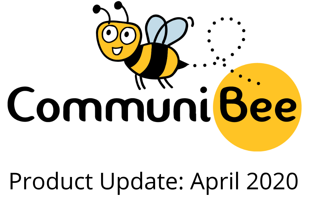 """Logo of CommuniBee with the caption, """"Product Update: April 2020""""."""